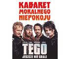 Kabaret Moralnego Niepokoju ● Agencja artystyczna: 34art.pl s.c.