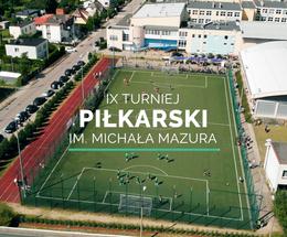 IX Turniej piłkarski im. Michała Mazura