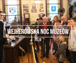 Wejherowska Noc Muzeów 2019