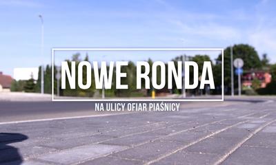 Nowe połączenia drogowe w Wejherowie (ul. Ofiar Piaśnicy)