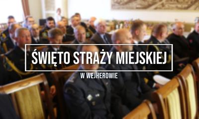 Święto Straży Miejskiej w Wejherowie