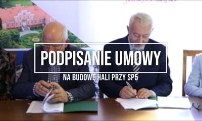 Podpisanie umowy na budowę hali sportowej przy SP5