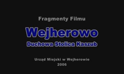 Wejherowo -Duchowa Stolica Kaszub- skrót 2:32