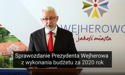 Sprawozdanie Prezydenta Wejherowa z wykonania budżetu za 2020 rok