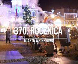 370. rocznica Miasta Wejherowa