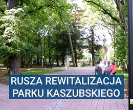 Rusza budowa Parku Kaszubskiego
