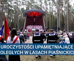 Uroczystości upamiętniające poległych w Lasach Piaśnickich