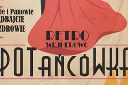 RETRO WEJHEROWO - Potańcówka Miejska