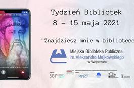 Tydzień Bibliotek w Miejskiej Bibliotece Publicznej
