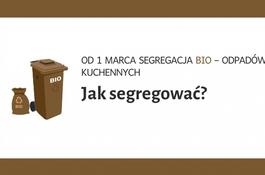 Od 1 marca segregacja BIO – odpadów kuchennych