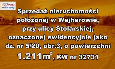 Sprzedaż nieruchomości położonej w Wejherowie, przy ul. Stolarskiej, oznaczonej ewidencyjnie jako dz. nr 5/20, obr. 3, o powierzchni 1211 m2, KW nr 32731