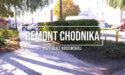 Remont chodnika przy ul. Kociewskiej