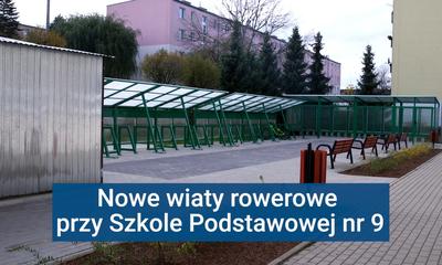 Nowe wiaty rowerowe przy SP9