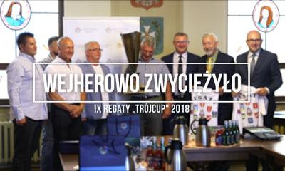 """Wejherowo zwyciężyło w IX Regatach """"TrójCup"""" 2018"""