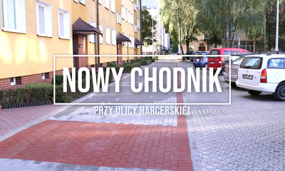 Przebudowa ciągu pieszo-jezdnego przy ul. Harcerskiej