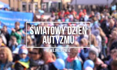 Światowy Dzień Autyzmu w Wejherowie